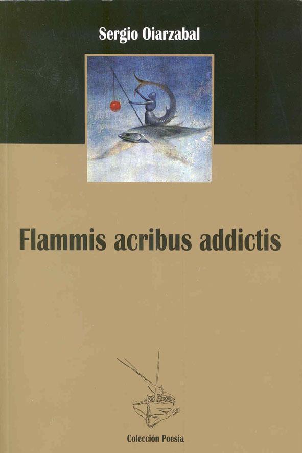 Flammis-Acribus-Addictis-Sergio-Oiarzabal-2013